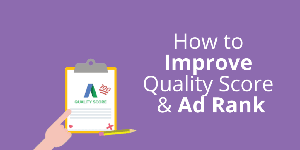 An image with the title of the blog post, as well as a clipboard with Google Ad's 'Quality Score' listed on there with a score out of 100.