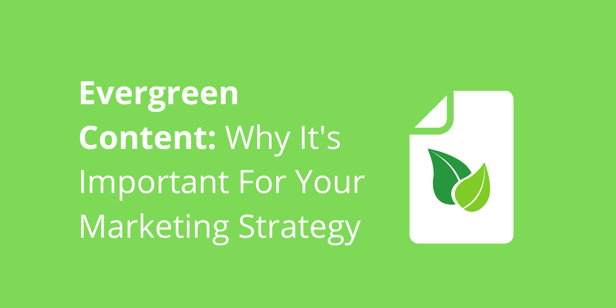 A cover photo of Evergreen Content, and a white paper with leaves on it.